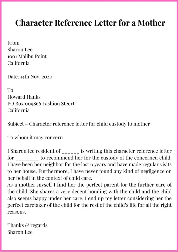 Character Reference Letter for a Mother
